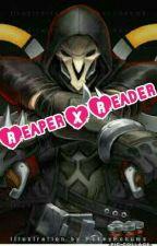 Reaper X Reader Overwatch  by Kileynutter