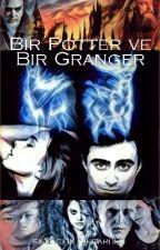 Bir Potter ve Bir Granger by silenceinthegarden