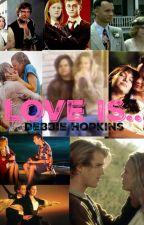 Love is... by DebbieHopkins