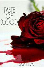 Привкус крови 2. За гранью by ArletMoon