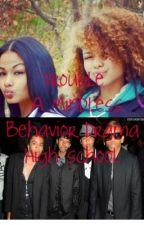 Trouble (A Mindless Behavior Drama High Story) On Hold by XminniehereX