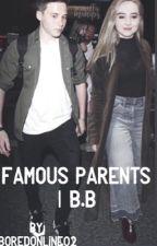 Famous Parents | b.b  by Boredonline02