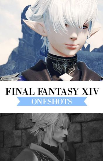 Final Fantasy XIV Oneshots [Requests Closed]