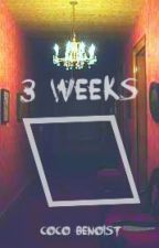 3 weeks (Wattys 2017) | ✓ by tyedyeghost