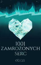 1001 zamrożonych serc (One-shot) by oLiczi