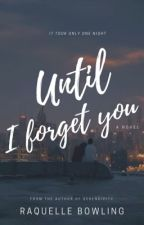 Until I Forget You☽ h.s au  by OhThatsYoNiggq