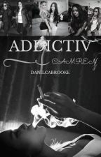 Addictiv-Camren by DanilcaBrooke