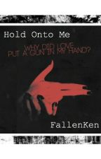 Hold Onto Me///Vylad X Reader (Short Story) by FallenKen