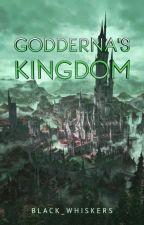 Godderna's Kingdom by Tetramhey