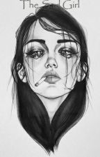 The Sad Girl  by WendyRocha6