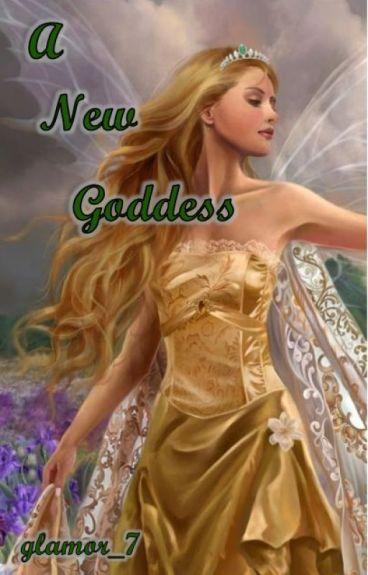 A New Goddess
