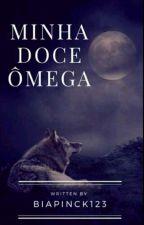 Minha Doce Ômega  by biapinck123