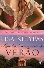 Segredos de uma noite de verão - Lisa Kleypas ( trad. Português brasileiro) by Danilima_flor