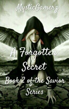 A Forgotten Secret by MysticGamerz
