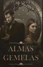 Almas gemelas  by ItsHaxrry