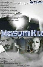 Masum Kız (DEFÖM) by MaviQelebeq14