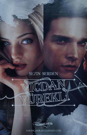 Vicdan Yürekli #Wattys2017 by Sezinserden