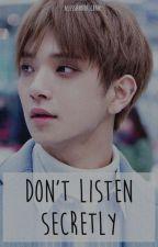 Don't Listen Secretly - JIHAN by Alessandra_Chan