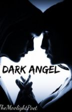 Dark Angel (GirlxGirl) by TheMoonlightPoet