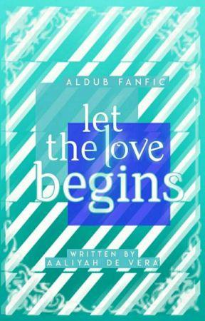 Let The Love Begin😍😘 by aldubliyah