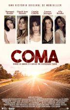 Coma ● |Camren| by ManiKiller
