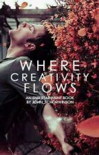 Where Creativity Flows by johnschorwinson