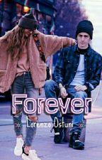 Forever ||Lorenzo Ostuni|| by TicciLia