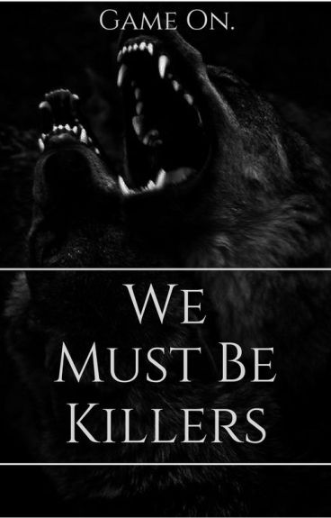 We Must Be Killers (Teen Wolf)