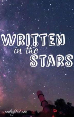 Written in the Stars by moonlightedison