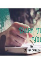 Diary To You by Imagine_peace_