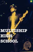 multiship high school by blxrryfxced