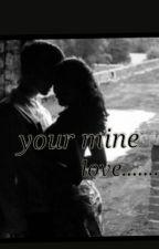 Your Mine ...........Love by siasheikh