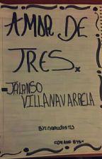 Amor de tres - Jalanso Villanavarrela  by namxjos123