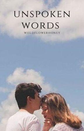 unspoken words by emptysink