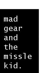 Mad Gear and The Missile Kid by cjcannotwrite