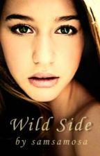 Wild Side (HIATUS) by samsamosa