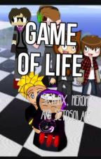 Game of Life (Skylox, Merome, Setosolace) by Flipcake