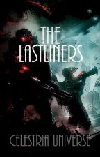 The Lastliners by CelestriaUniverse