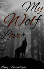 My Wolf Lover  by Lenny_Sarendryan