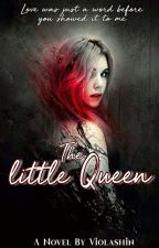 The Little Queen by Violashintia