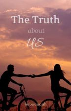 The Truth About Us by Imbaaaaah