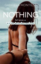 Nothing by gabyaquaEN