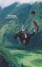Vodka  by enfantseul