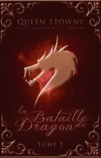 La Bataille du Dragon by Queenstowny