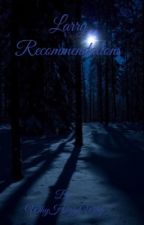 Larry Recommendations  by WhyHazzaWhy