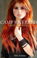 Camp Riverbed by Brycen6661