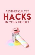 Life Hacks In Your Pocket by aestheticalyst