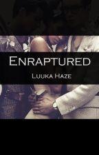 Enraptured by Luuka_Haze