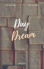 Daydream by itaya_tae