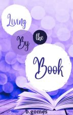 Living By The Book by call_me_clover